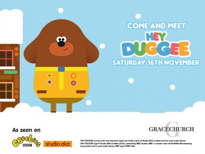 Come and meet Hey Duggee at intervals: